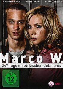 Marco W. 247 Tage in einem türkischen Gefängnis