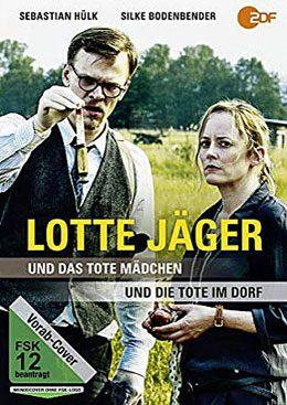 Lotte Jäger und die Tote im Dorf