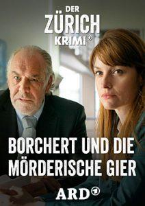Der Zürich Krimi - Borchert und die mörderische Gier